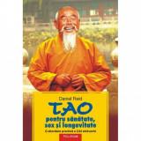 Tao pentru sanatate, sex, longevitate - Daniel Reid