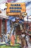 Iliada, Odiseea, Eneida/***