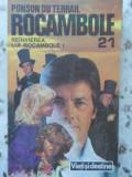 ROCAMBOLE VOL.21 REINVIEREA LUI ROCAMBOLE 1 - PONSON DU TERRAIL