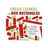 Green Lizards vs Red Rectangles - Steve Antony
