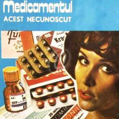 Medicamentul. Acest necunoscut