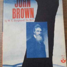 JOHN BROWN - W.E. BURGHARDT DU BOIS