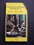 """Civilizatie milenara romaneasca in Muzeul """"Astra"""" Sibiu. DEDICAT de Dr. C. Bucur"""
