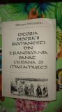 Istoria bisericii romanesti din Transilvania Banat Crisana si Maramures