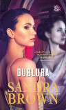 DUBLURA - SANDRA BROWN