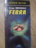 FEBRA-SERGE BRUSSOLO