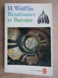 Cumpara ieftin Renaissance et baroque / Heinrich Wölfflin
