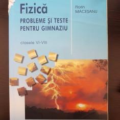 PROBLEME DE FIZICA PENTRU GIMNAZIU CLASELE VI-VIII - Florin Macesanu 2008