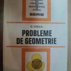 PROBLEME DE GEOMETRIE de G. TITEICA , 1981, EDITIA VI