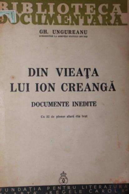 DIN VIEATA LUI ION CREANGA - GH . UNGUREANU