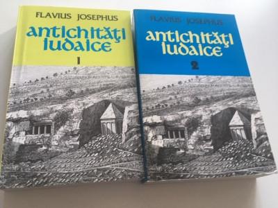 FLAVIUS JOSEPHUS- ANTICHITATI IUDAICE, VOL.1-2 foto