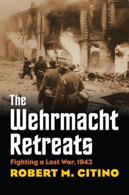 The Wehrmacht Retreats: Fighting a Lost War, 1943 foto