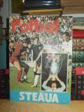 FOTBAL STEAUA , SUPLIMENT SPORTIV ILUSTRAT AL REVISTEI VIATA MILITARA , 1986