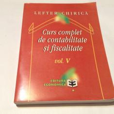 CURS COMPLET DE CONTABILITATE SI FISCALITATE VOL 5  LEFTER CHIRICA--RM2