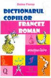 Cumpara ieftin Dictionarul copiilor - francez - roman
