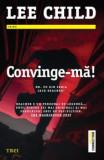 Convinge-ma! | Lee Child