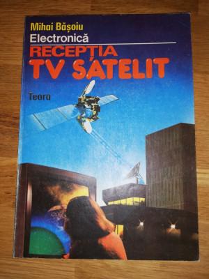 Receptia TV satelit - Mihai Basoiu foto
