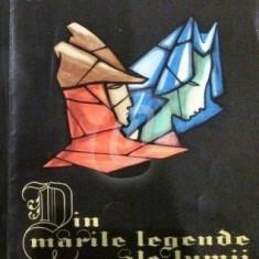 Din marile legende ale lumii, vol. 2