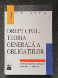 DREPT CIVIL. TEORIA GENERALA A OBLIGATIILOR - Statescu, Barsan