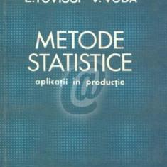 Metode statistice. Aplicatii in productie