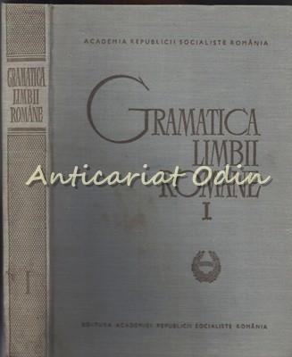 Gramatica Limbii Romane I - Al. Graur foto
