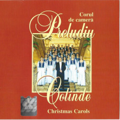 CD Corul de Cameră Preludiu – Colinde (Christmas Carols), original, holograma