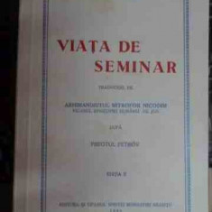 Viata De Seminar - Arhimandritul Mitrofor Nicodim ,548136