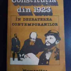 Constitutia Din 1923 In Dezbaterea Contemporanilor - Colectiv ,546546