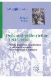 Deceniul prabusirilor (1940-1950) - Mihai Pelin