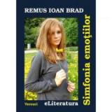 Simfonia emotiilor - Remus Ioan Brad