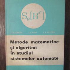 Metode Matematice Si Algoritmi In Studiul Sistemelor Automate