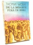 De la moarte pana in zori - Thomas Wolfe