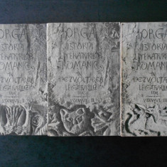 NICOLAE IORGA - ISTORIA LITERATURILOR ROMANICE IN DEZVOLTAREA SI LEGATURILE LOR