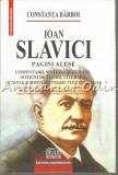 Cumpara ieftin Ioan Slavici. Pagini Alese - Constanta Barboi