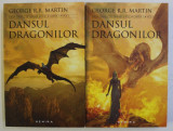 DANSUL DRAGONILOR de GEORGE MARTIN , VOL I - II , 2017