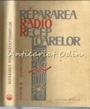 Cumpara ieftin Repararea Radio-Receptoarelor - Dan Ciulin, Ed. Evanovici