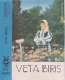 Caseta audio: Veta Biris - Du-ti bade, doru cu tine ( Electrecord STC00297 )