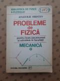 PROBLEME DE FIZICA MECANICA × ANATOLIE HRISTEV