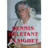 Dennis Deletant la Sighet