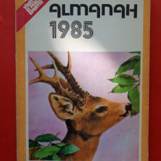ALMANAH vanatorul si pescarul sportiv  ×  1985