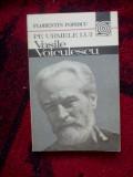 A10 Florentin Popescu - Pe urmele lui Vasile Voiculescu
