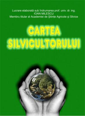 Cartea Silvicultorului 2006. Ediția Originală. foto