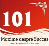 101 Maxime despre succes   Jessie Richards, M.S. Fontaine, La Fontaine
