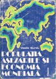 POPULAȚIA, AȘEZĂRILE ȘI ECONOMIA MONDIALĂ – VASILE SURDU