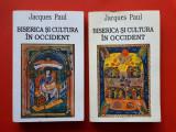 BISERICA SI CULTURA IN OCCIDENT × JACQUES PAUL