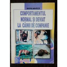 COMPORTAMENTUL NORMAL SI DEVIAT LA CAINII DE COMPANIE - MARIA MIHAITA