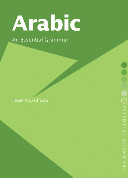 Arabic-An Essential Grammar- Araba- O gramatica Esentiala