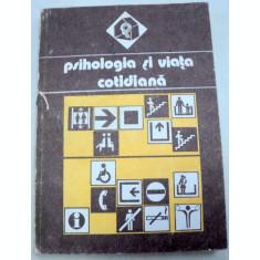 PSIHOLOGIA SI VIATA COTIDIANA VOL 1 1988