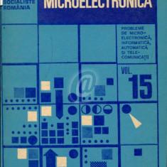 Microelectronica. Probleme de microelectronica, informatica, automatica si telecomunicatii, vol. 15