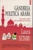 Gandirea Politica Araba - Laura Sitaru